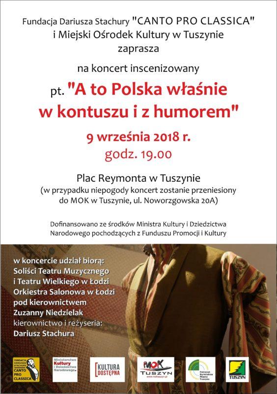"""Koncert """" A to Polska właśnie w kontuszu i z humorem"""" - Gmina Tuszyn @ Plac Reymonta"""
