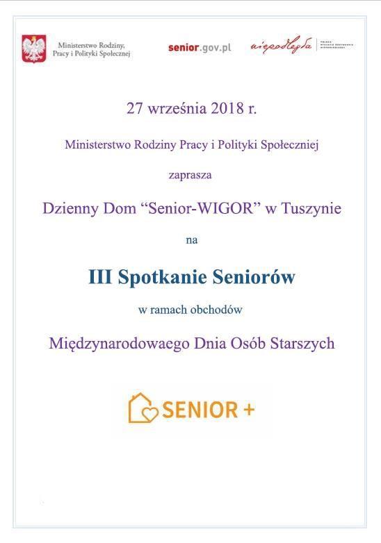 """III Spotkanie Seniorów dla pensjonariuszy Dziennego Domu """"Senior - Wigor"""" z Tuszyna w ramach obchodów Międzynarodowego Dnia Osób Starszych"""
