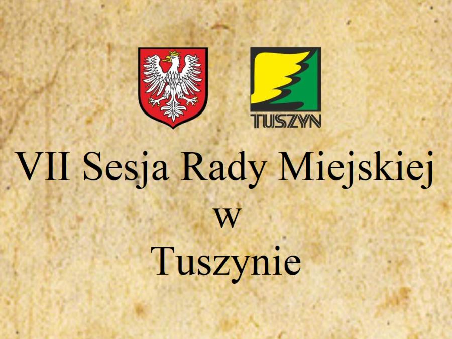 VII Sesja Rady Miejskiej w Tuszynie @ Piotrkowska 2/4