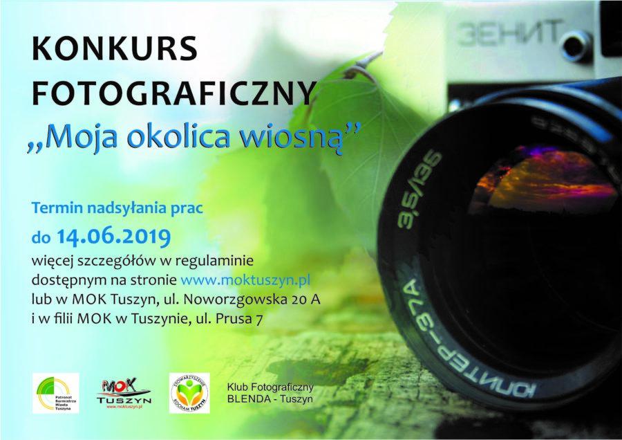 """Konkurs Fotograficzny """"Moja okolica wiosną"""" @ MOK w Tuszynie"""