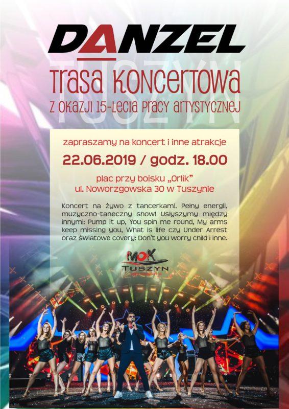 Koncert DANZEL w Tuszynie @ Plac przy Boisku Orlik w Tuszynie